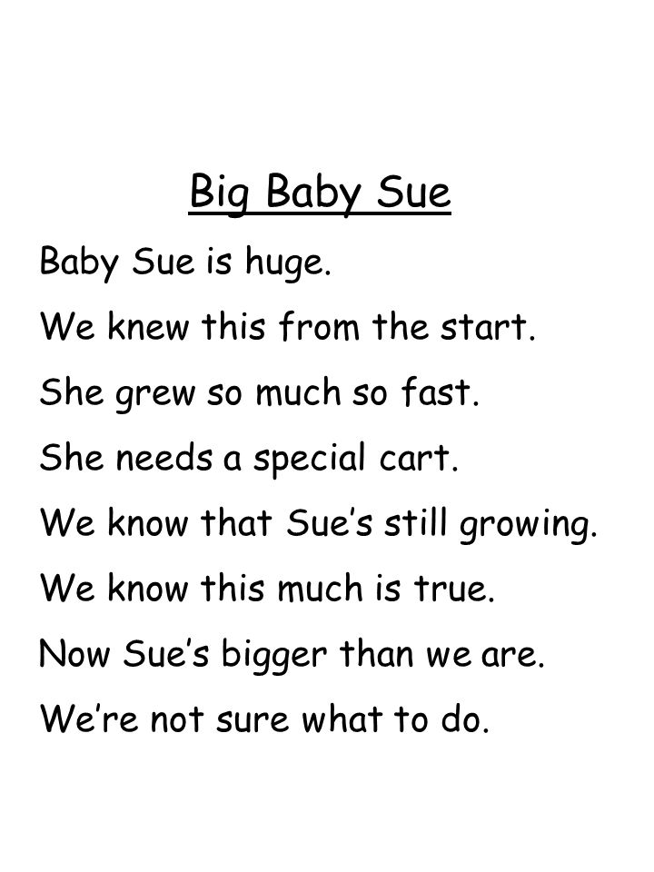 Big Baby Sue Baby Sue is huge. We knew this from the start.