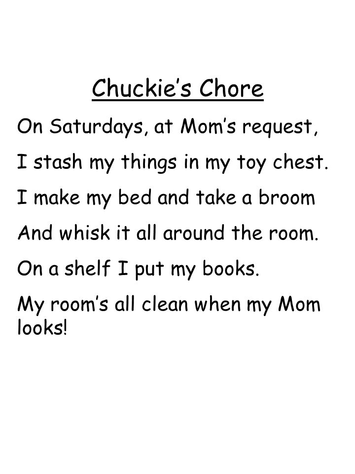 Chuckie's Chore On Saturdays, at Mom's request,