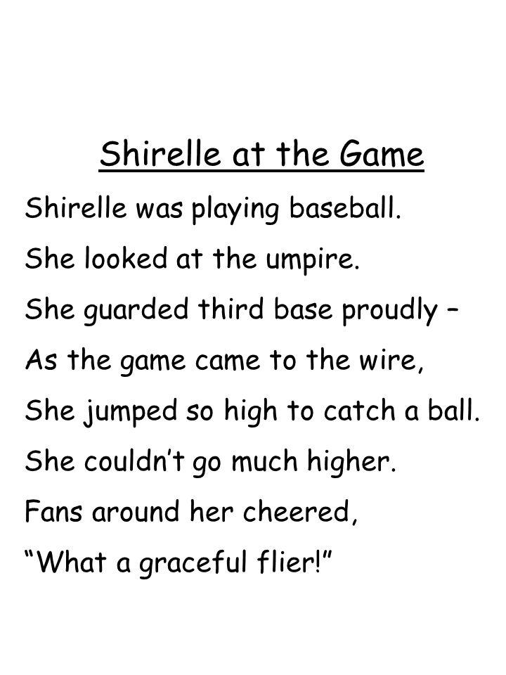 Shirelle at the Game Shirelle was playing baseball.