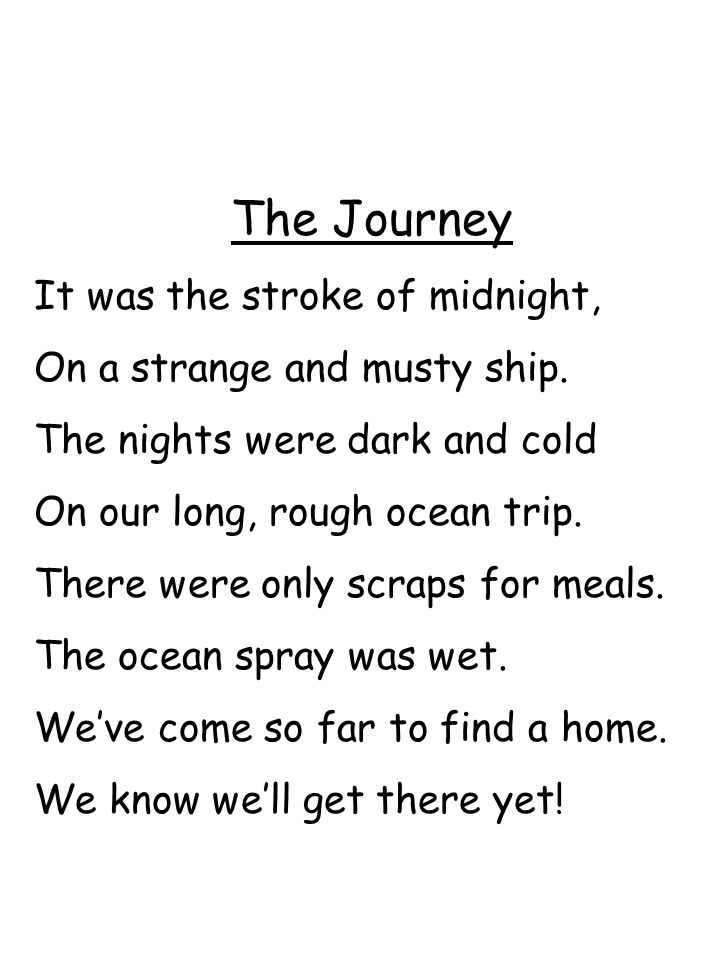 The Journey It was the stroke of midnight,