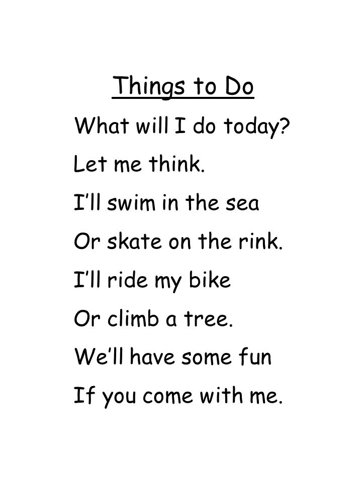 Things to Do What will I do today Let me think. I'll swim in the sea