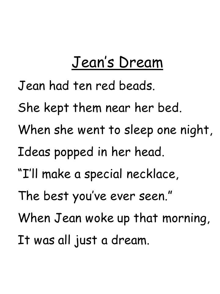 Jean's Dream Jean had ten red beads. She kept them near her bed.