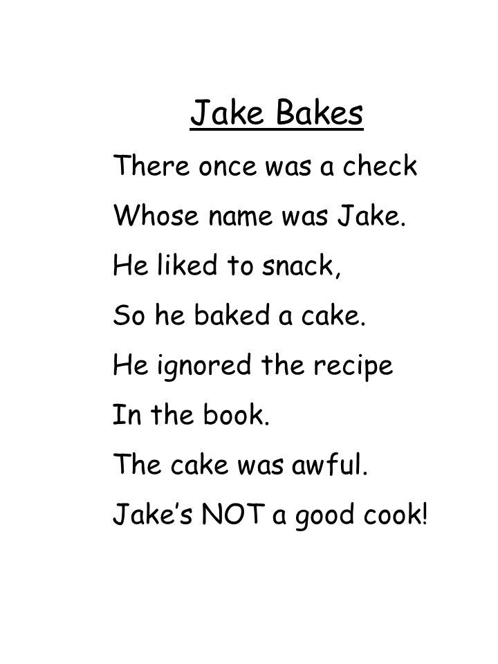 Jake Bakes There once was a check Whose name was Jake.