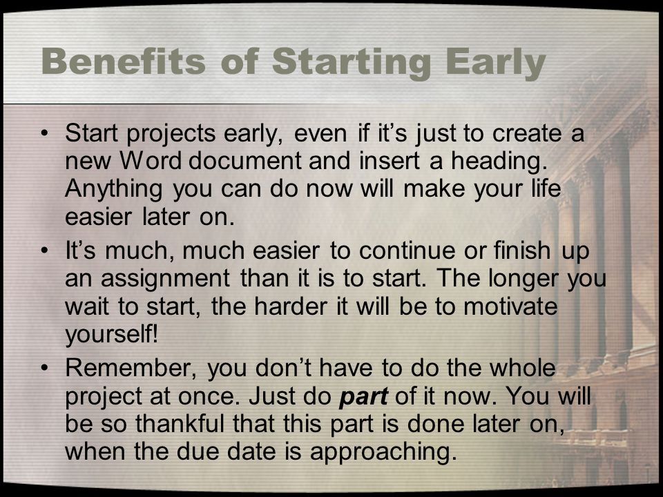 Benefits of Starting Early
