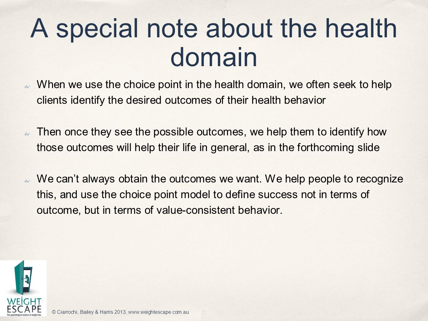 A special note about the health domain