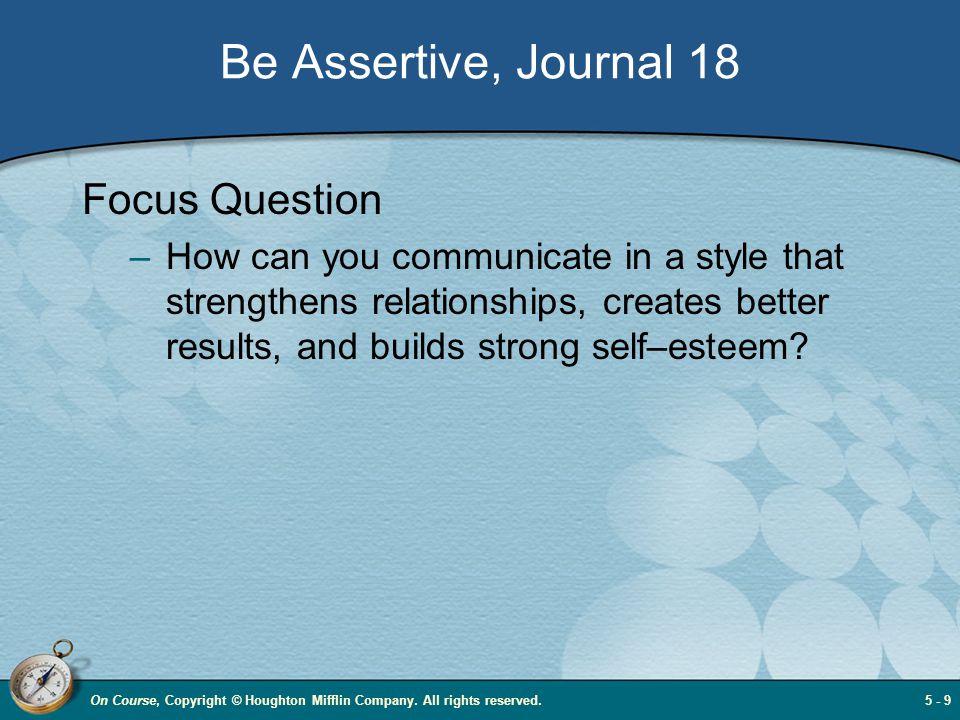 Be Assertive, Journal 18 Focus Question