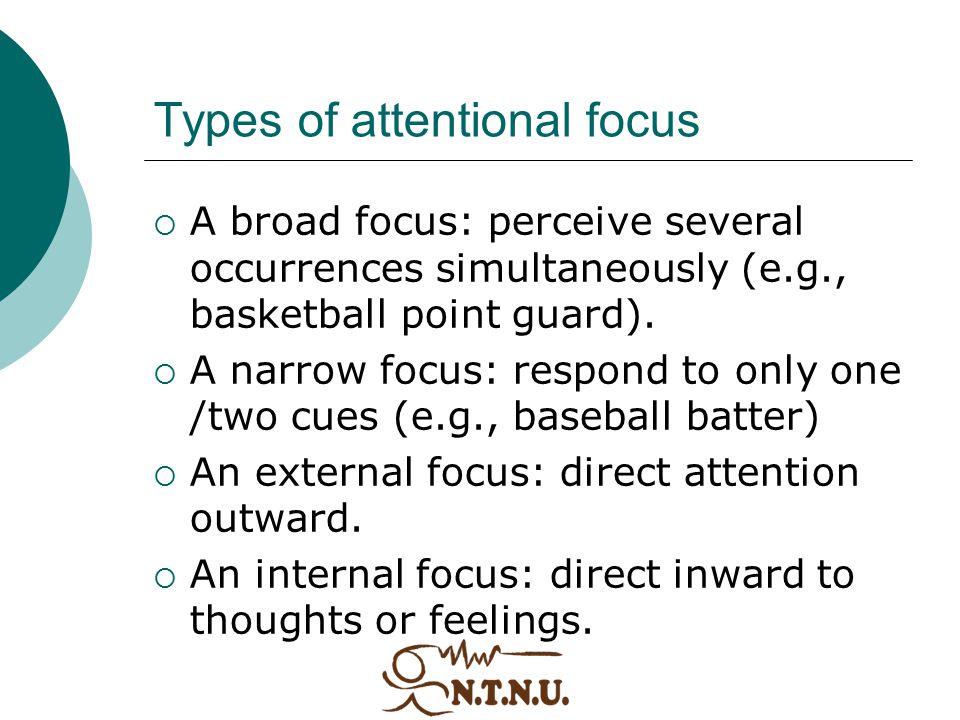 Types of attentional focus