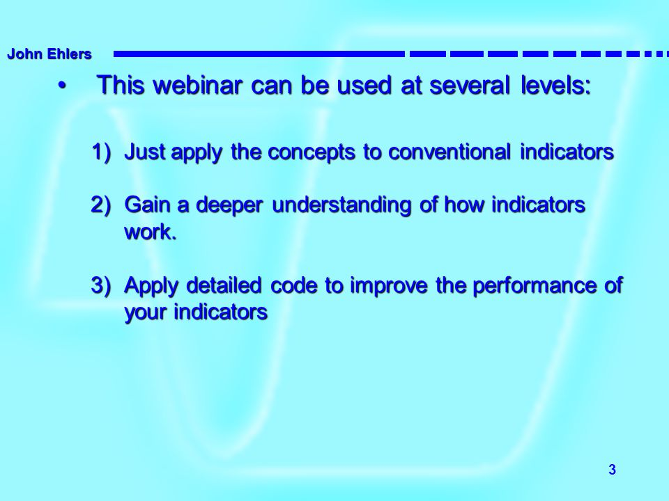 This webinar can be used at several levels: