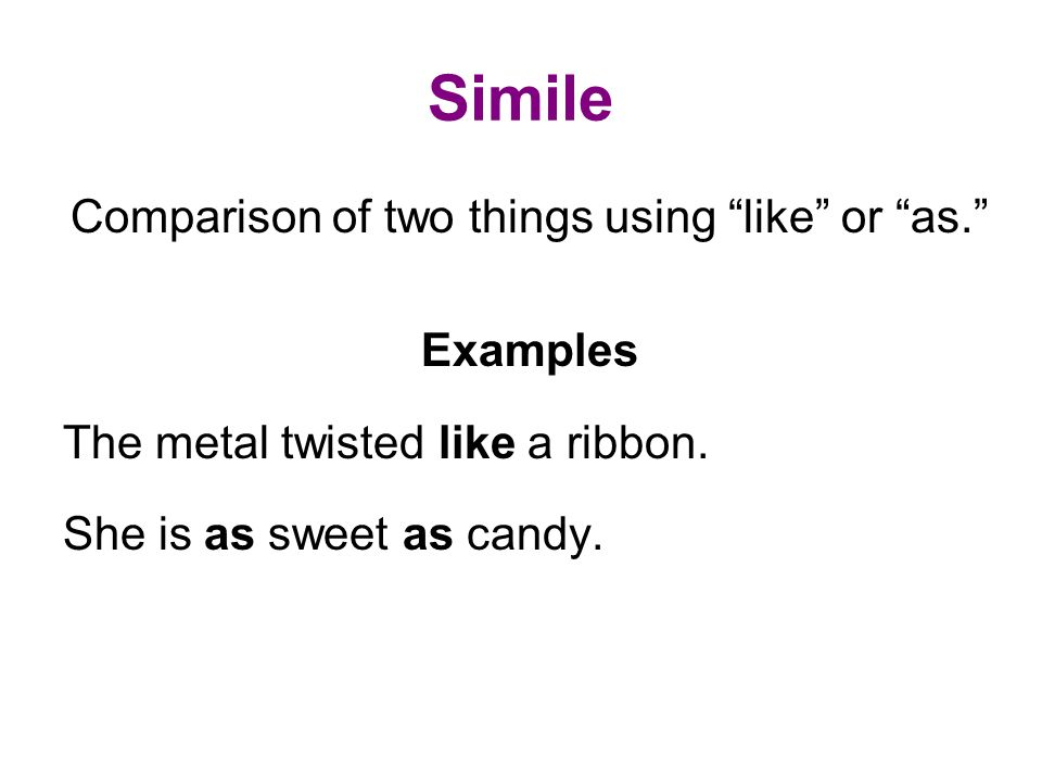 Comparison of two things using like or as.