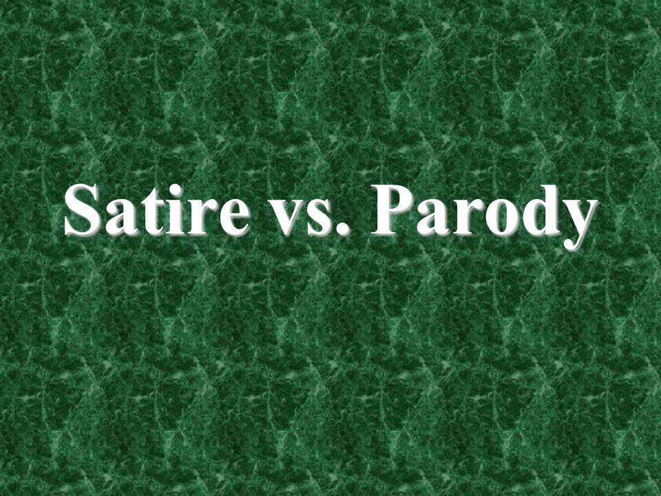Satire vs. Parody
