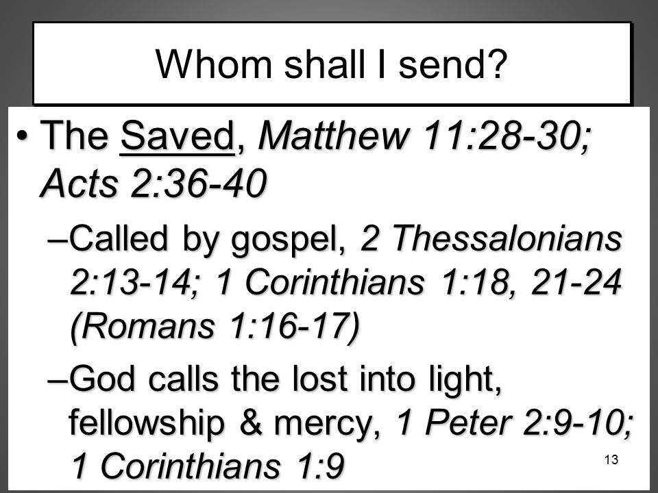 The Saved, Matthew 11:28-30; Acts 2:36-40