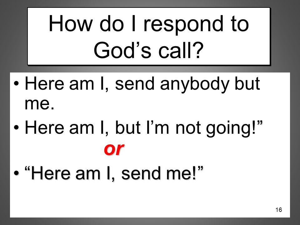How do I respond to God's call