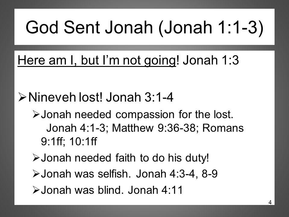 God Sent Jonah (Jonah 1:1-3)