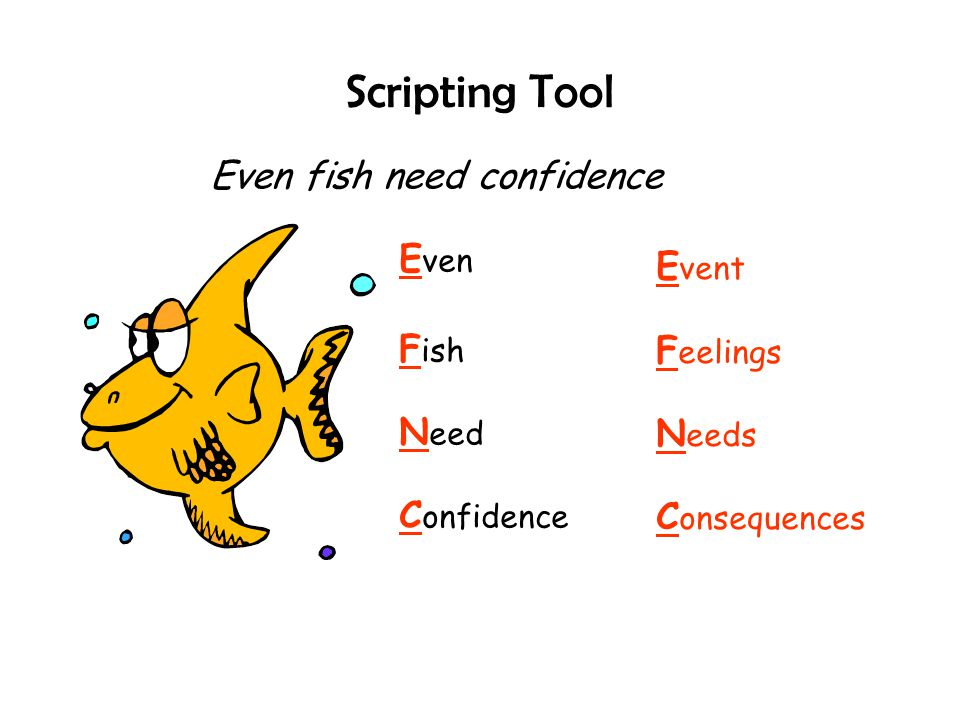 Scripting Tool Even fish need confidence Even Event Fish Feelings Need