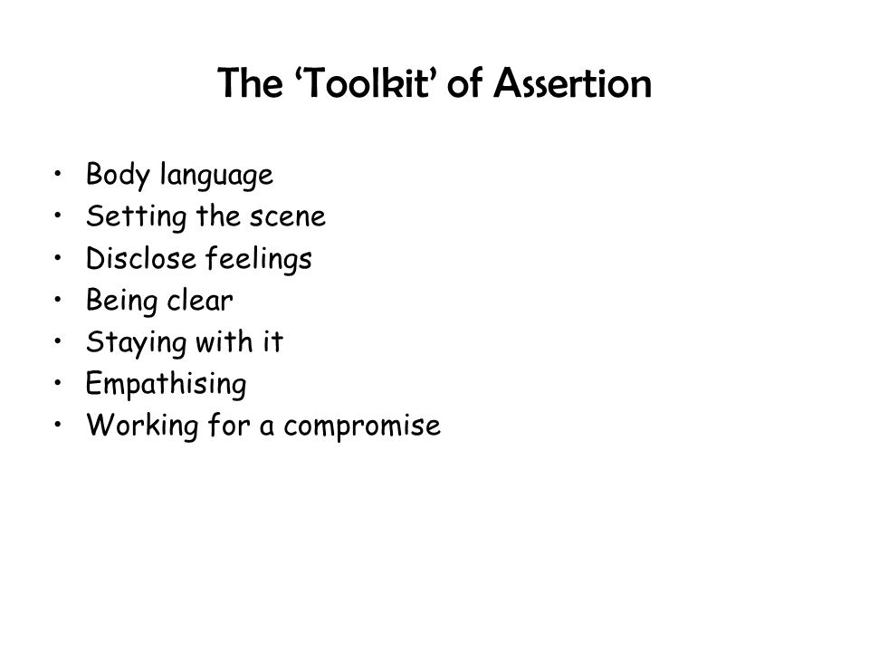 The 'Toolkit' of Assertion