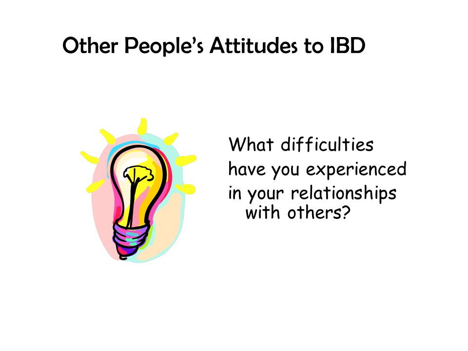 Other People's Attitudes to IBD