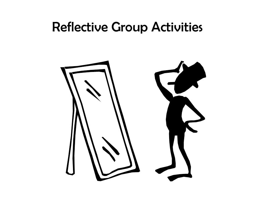 Reflective Group Activities