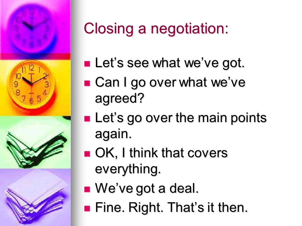 Closing a negotiation: