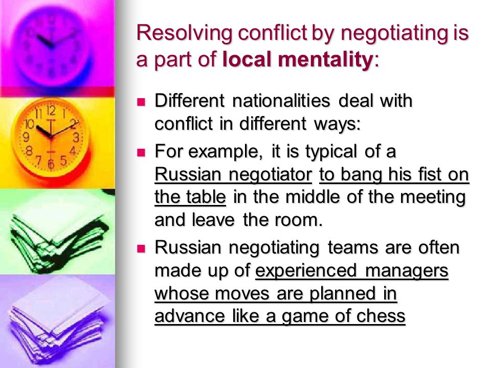 Resolving conflict by negotiating is a part of local mentality: