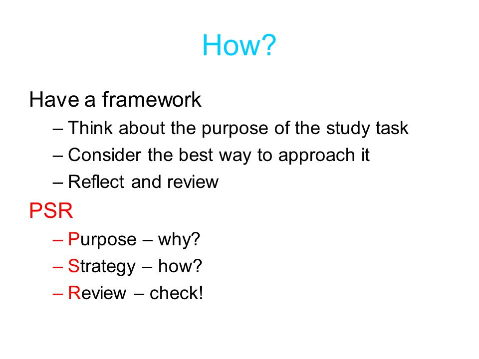 How Have a framework PSR Think about the purpose of the study task