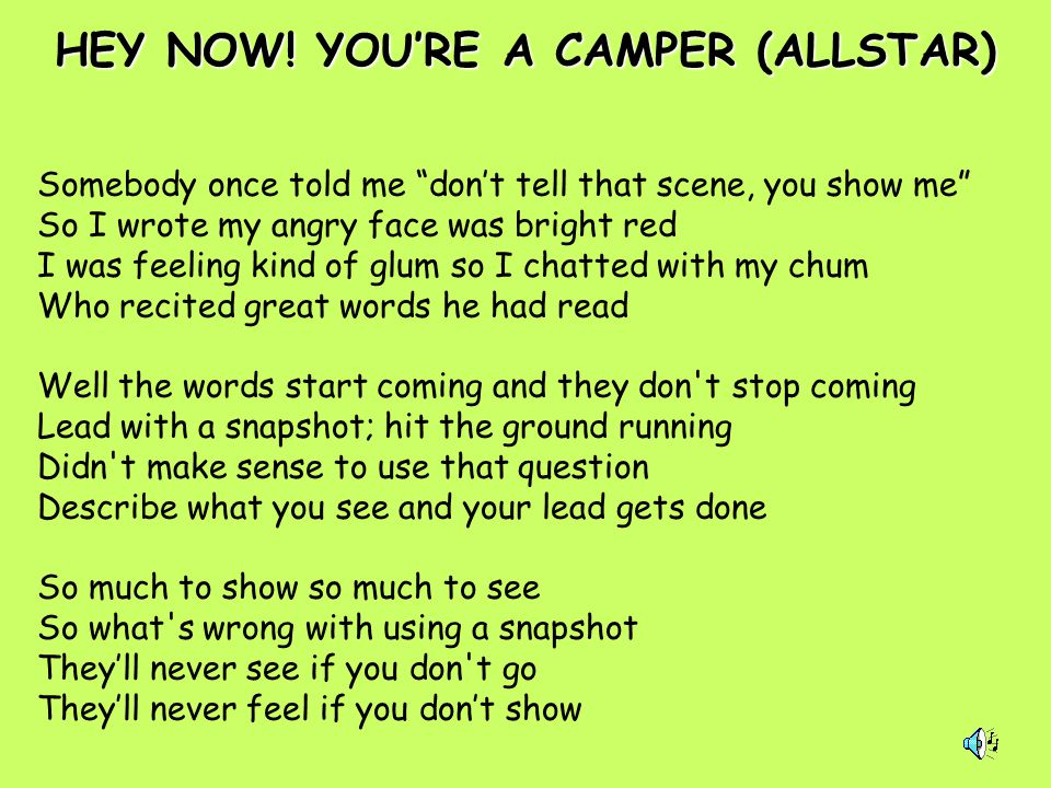 HEY NOW! YOU'RE A CAMPER (ALLSTAR)