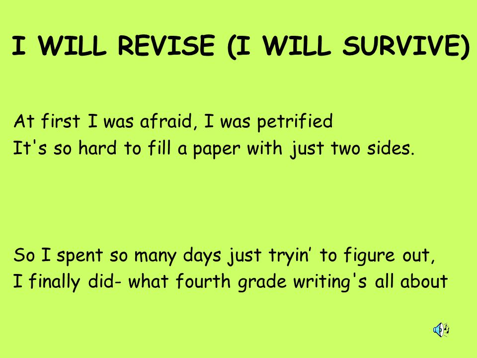 I WILL REVISE (I WILL SURVIVE)