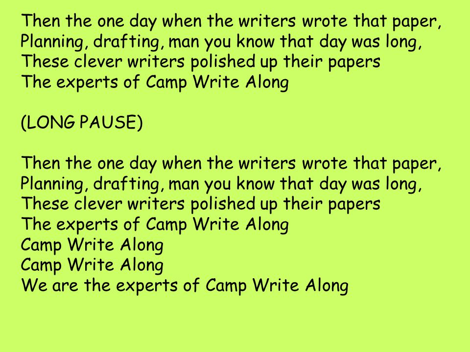 The experts of Camp Write Along (LONG PAUSE)