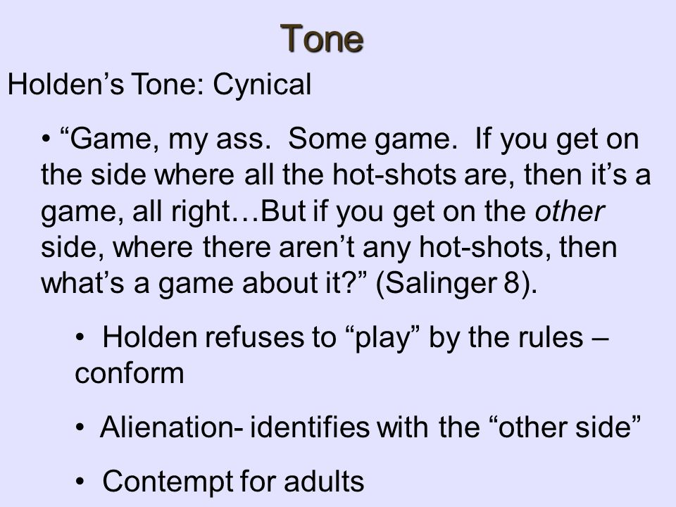 Tone Holden's Tone: Cynical