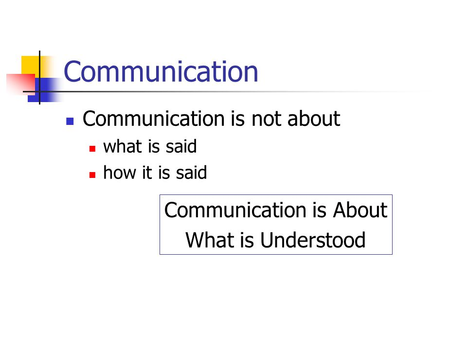Communication is About