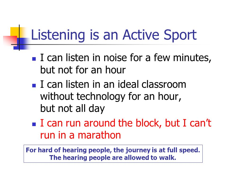 Listening is an Active Sport