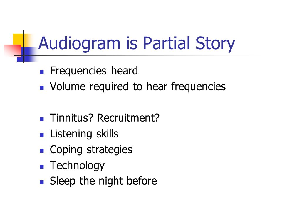 Audiogram is Partial Story