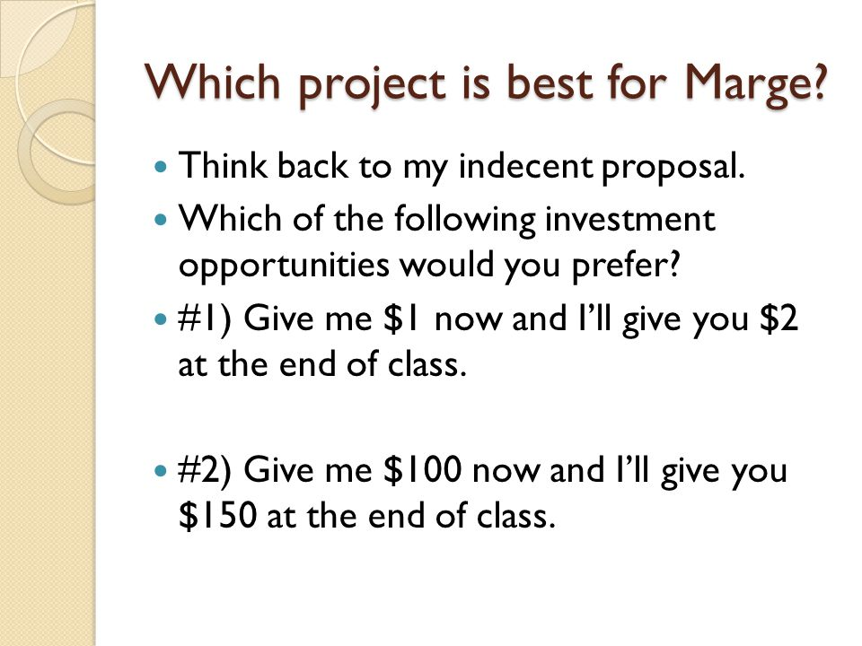 Which project is best for Marge