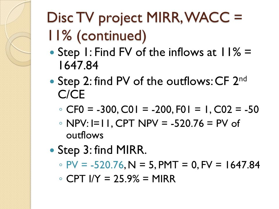 Disc TV project MIRR, WACC = 11% (continued)