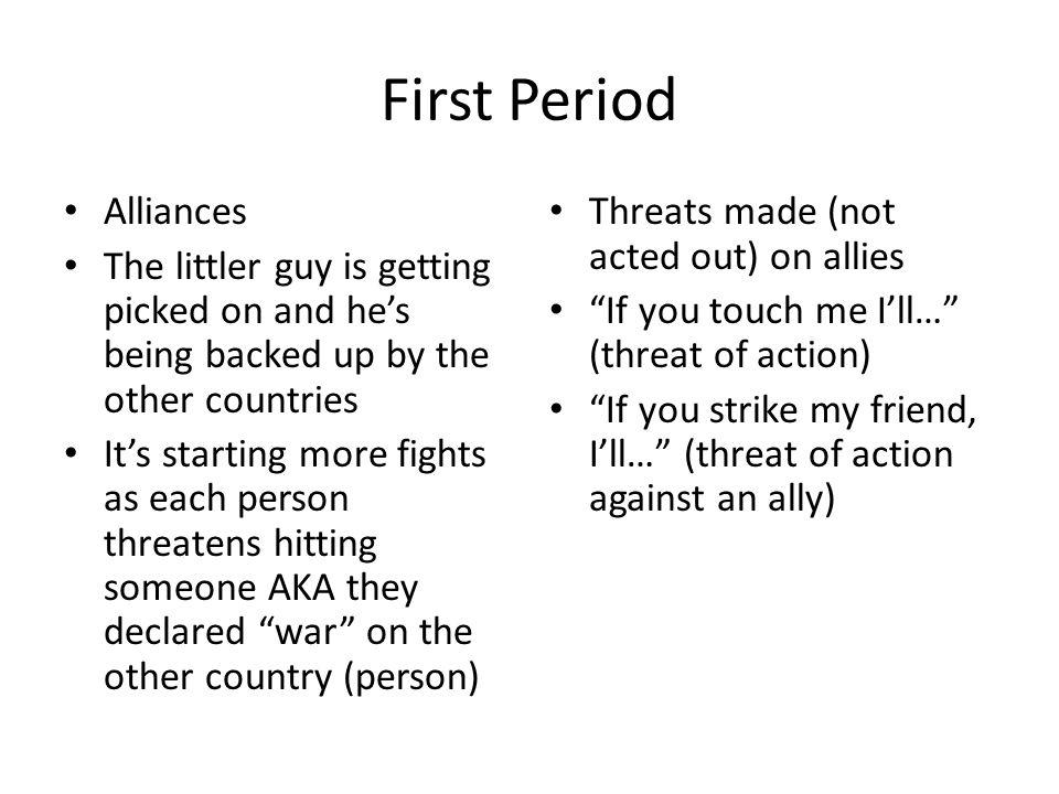 First Period Alliances