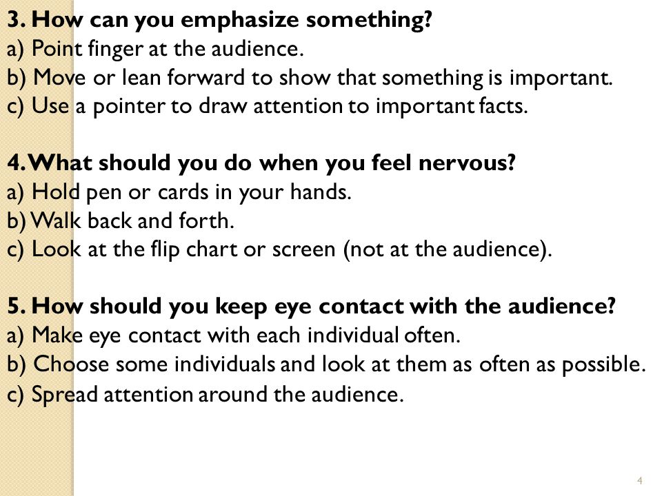 3. How can you emphasize something