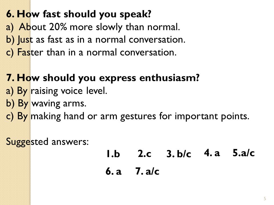 6. How fast should you speak