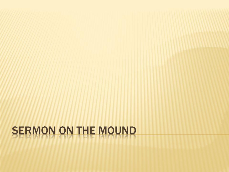 SERMON ON THE MOUND