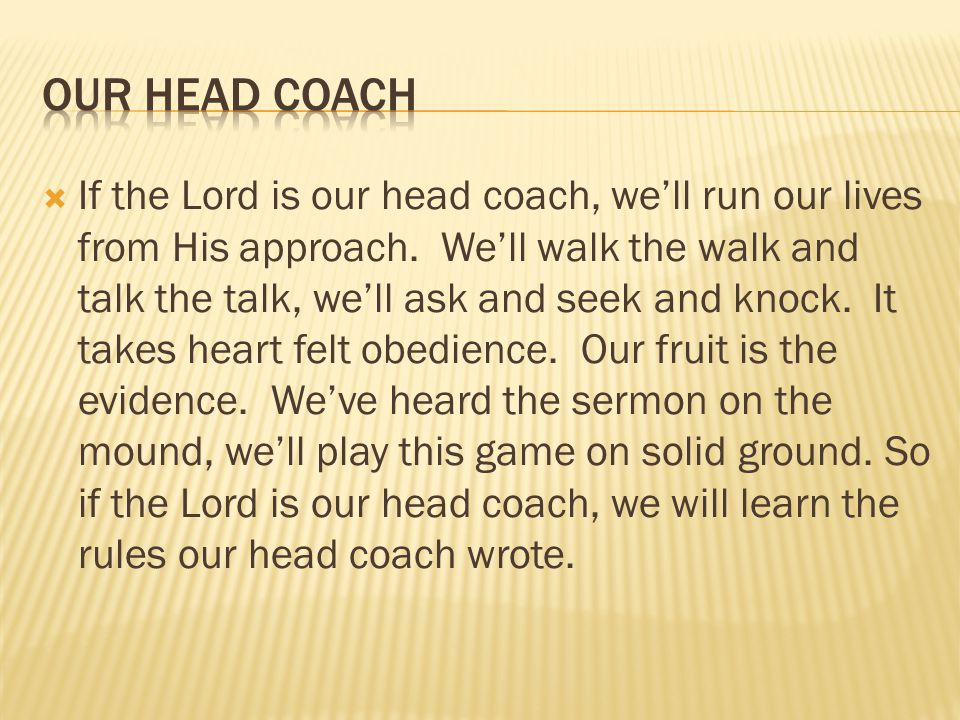 Our head coach