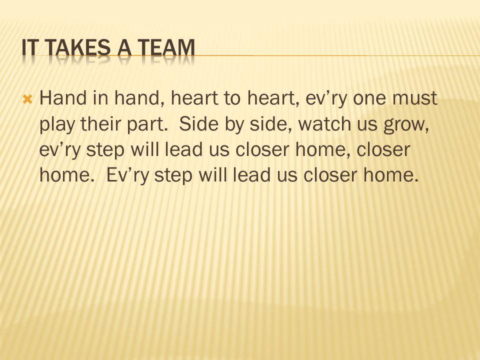 It takes a team