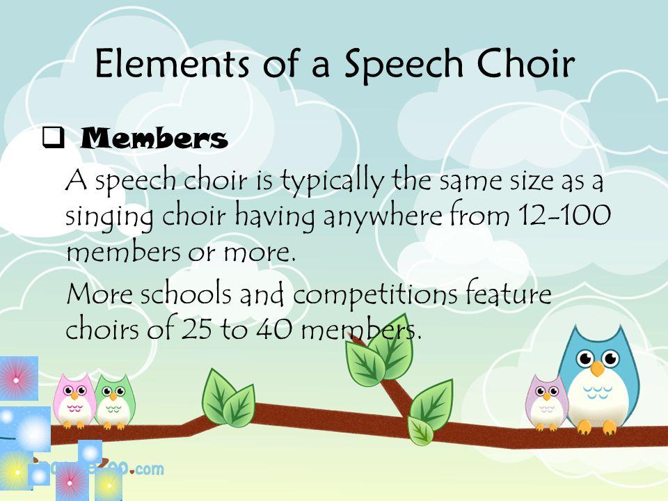 Elements of a Speech Choir
