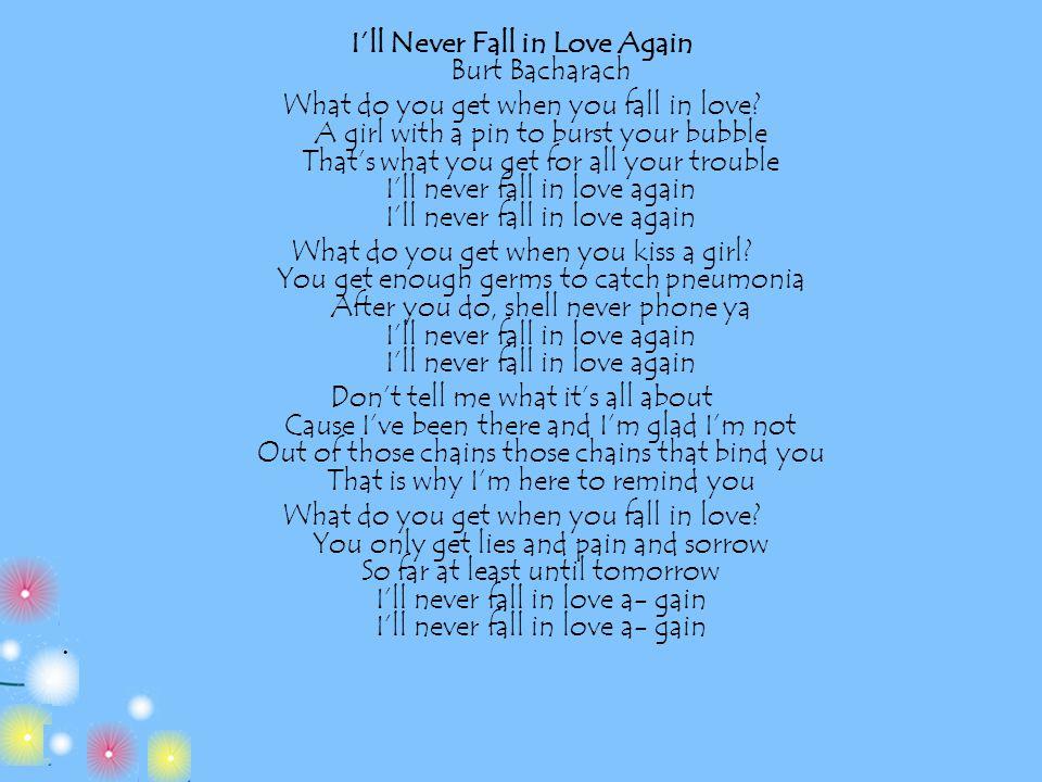 I'll Never Fall in Love Again Burt Bacharach