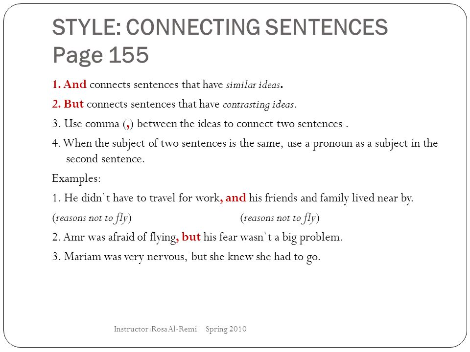 STYLE: CONNECTING SENTENCES Page 155