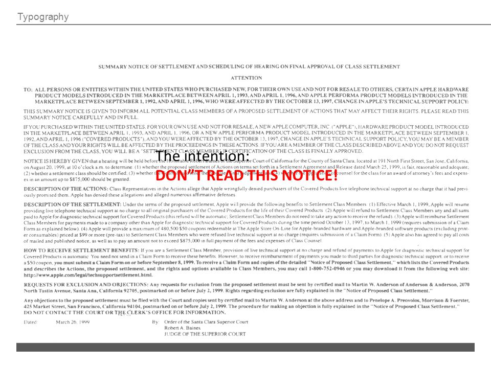 Typography The intention: DON T READ THIS NOTICE!