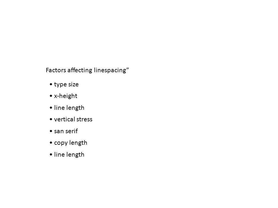 Factors affecting linespacing