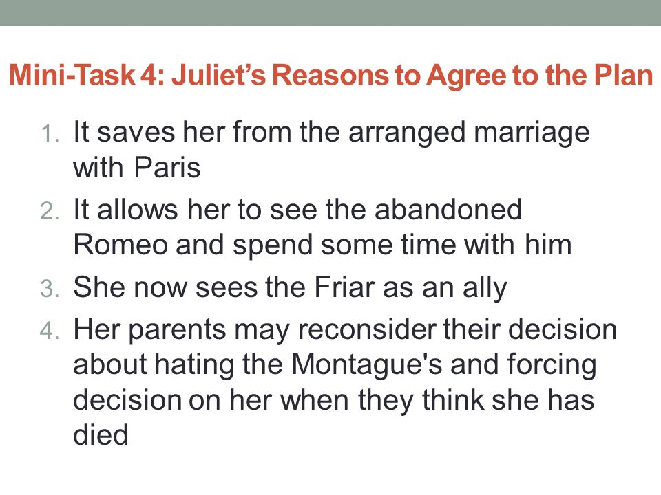 Mini-Task 4: Juliet's Reasons to Agree to the Plan