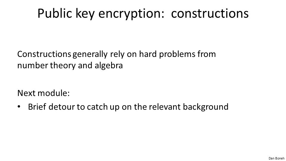 Public key encryption: constructions