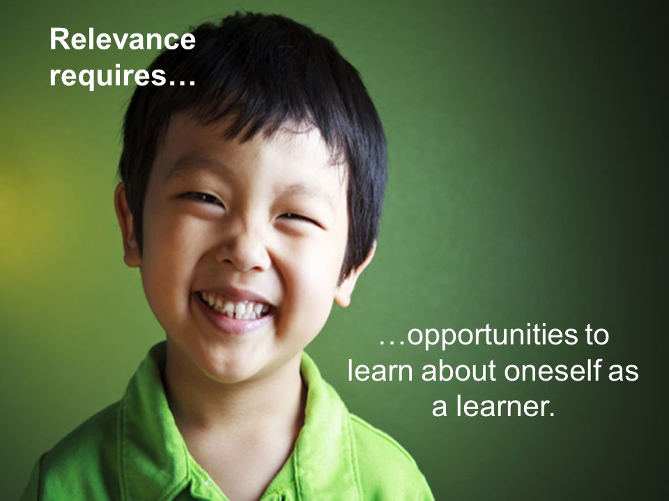 …opportunities to learn about oneself as a learner.