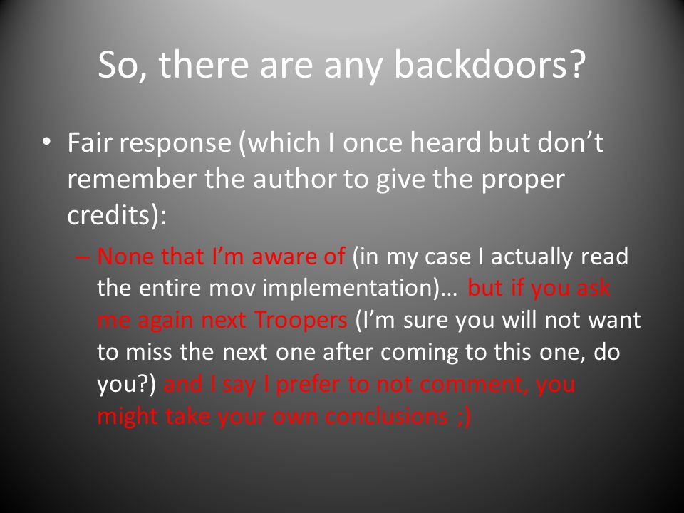 So, there are any backdoors