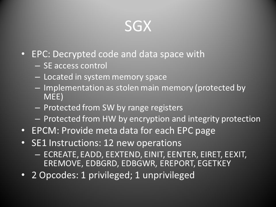 SGX EPC: Decrypted code and data space with