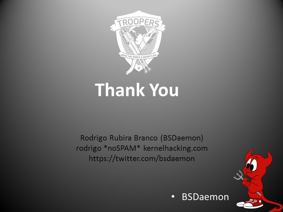 Thank You BSDaemon Rodrigo Rubira Branco (BSDaemon)